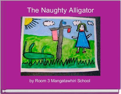 The Naughty Alligator