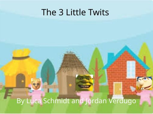 The-3-Little-Twits?nv=10&width=510&reade
