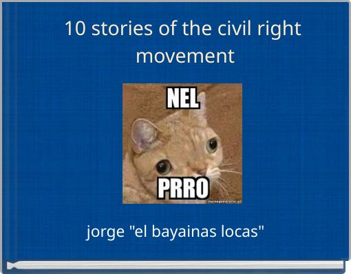 10 stories of the civil right movement