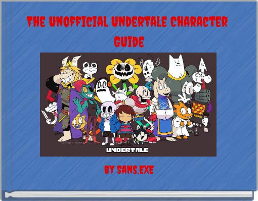 The Unofficial Undertale Character Guide