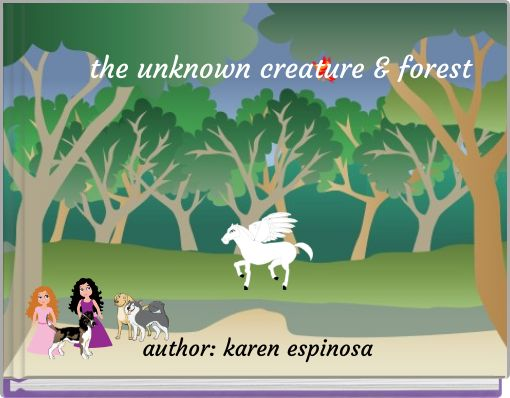 the unknown creature & forest