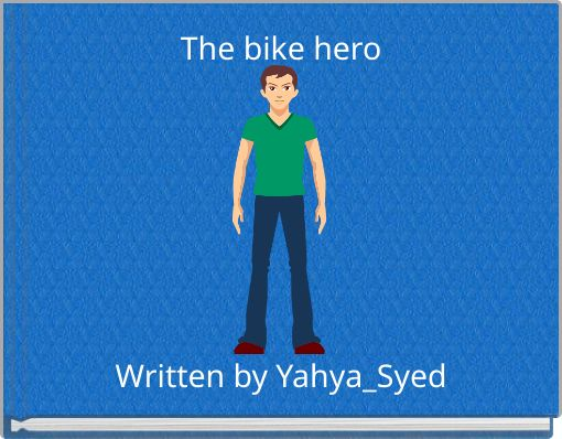 The bike hero