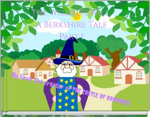 The Wizard's Will A Berkshire Tale Part 1