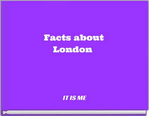 Facts aboutLondon