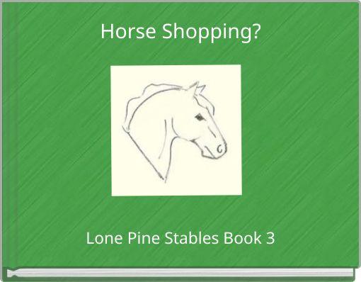 Horse Shopping?