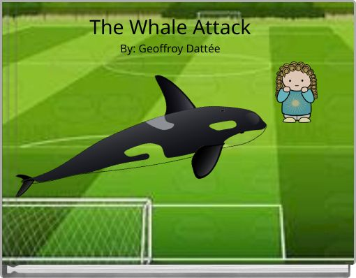 The Whale AttackBy: Geoffroy Dattée