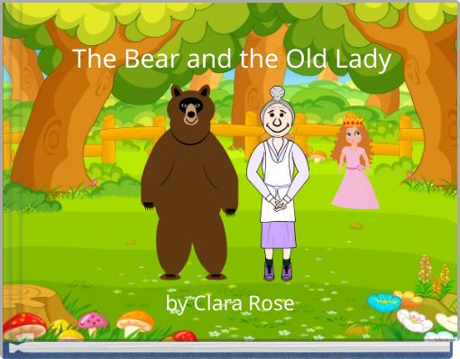 The Bear and the Old Lady