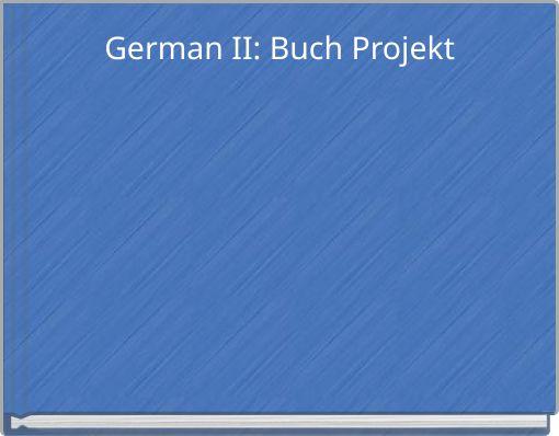 German II: Buch Projekt