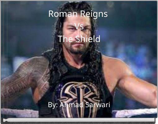 Roman Reigns VsThe Shield