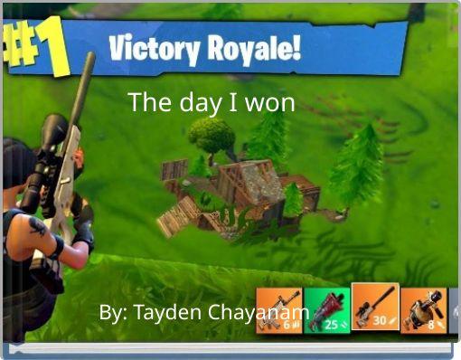 The day I won