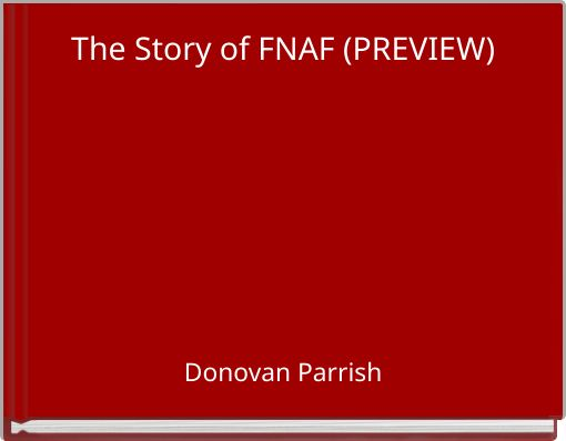 The Story of FNAF (PREVIEW)