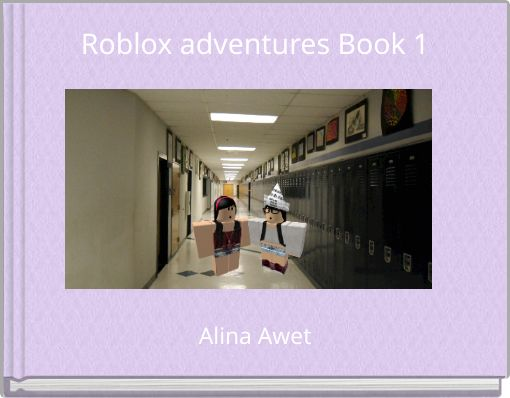 Roblox adventures Book 1