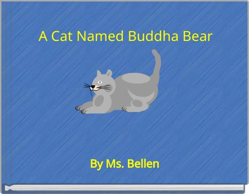 A Cat Named Buddha Bear