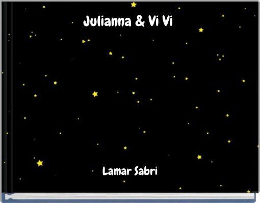 Julianna & Vi Vi