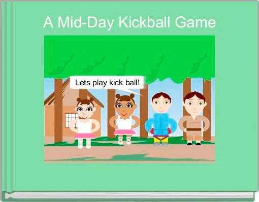 A Mid-Day Kickball Game