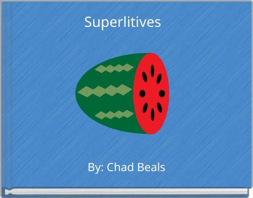 Superlitives
