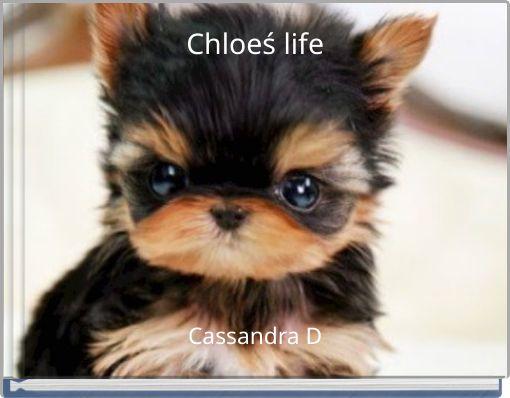 Chloeś life