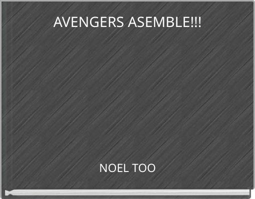 AVENGERS ASEMBLE!!!