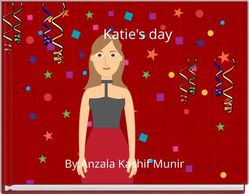 Katie's day