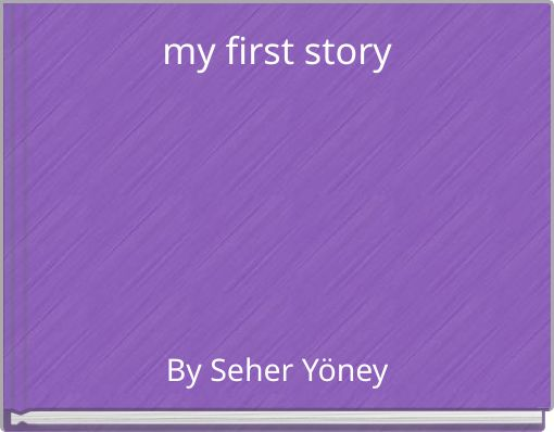 my first story
