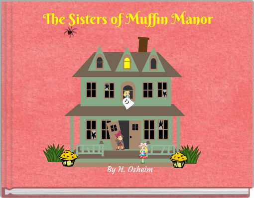 The Sisters of Muffin Manor