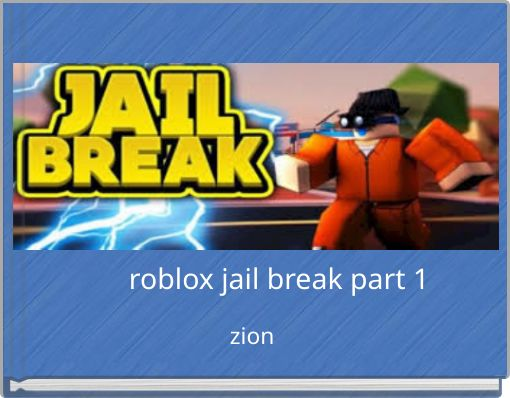 roblox jail break part 1