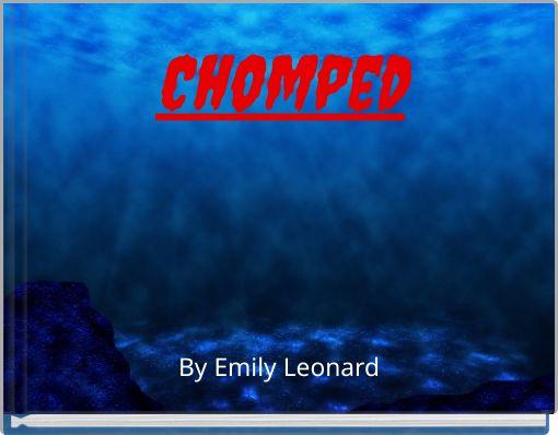 Chomped