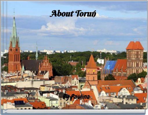 About Toruń