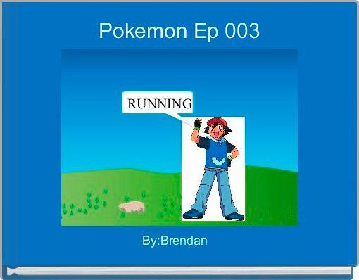 Pokemon Ep 003