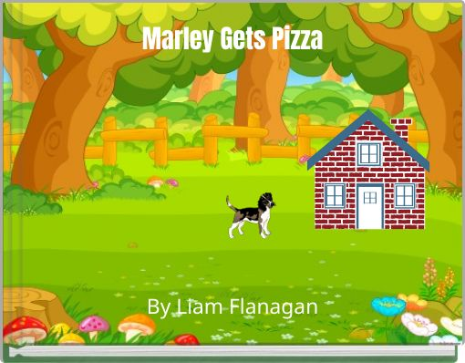 Marley Gets Pizza
