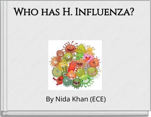 Who has H. Influenza?
