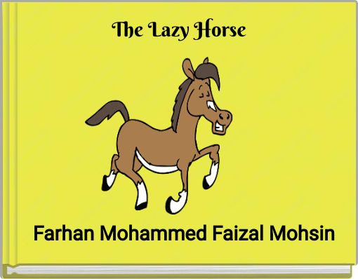 The Lazy Horse