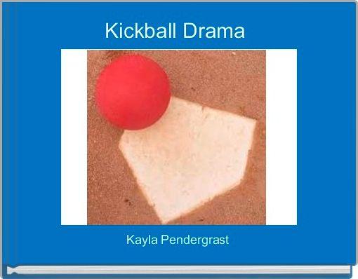 Kickball Drama