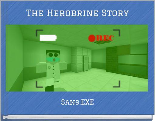 The Herobrine Story