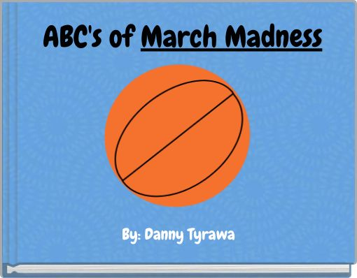 ABC's of March Madness
