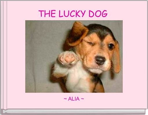 THE LUCKY DOG