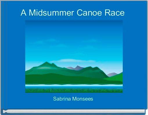 A Midsummer Canoe Race
