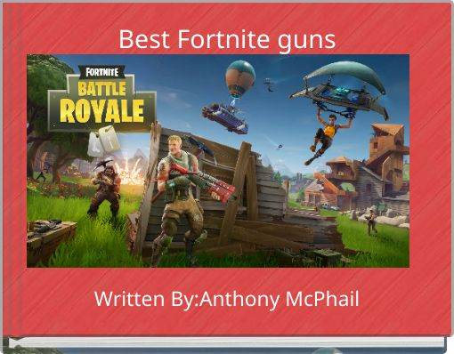 Best Fortnite guns