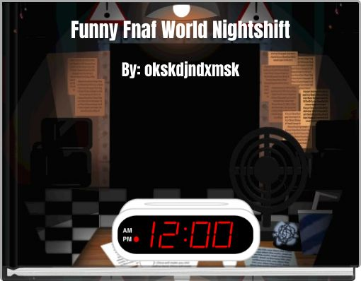 Funny Fnaf World Nightshift