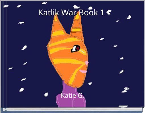 Katlik War Book 1