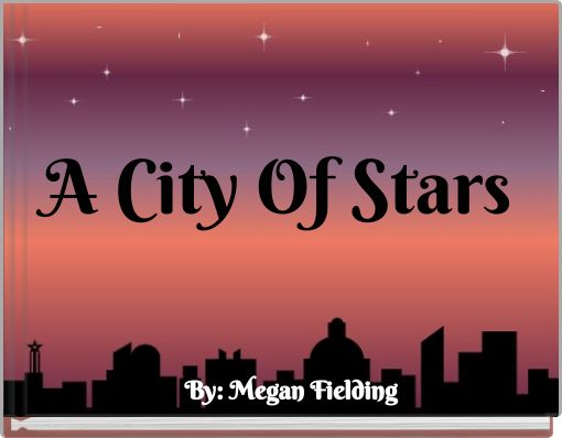 A City Of Stars