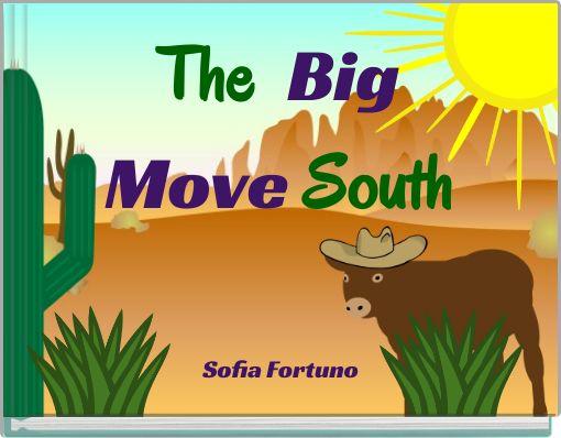 The  BigMove South
