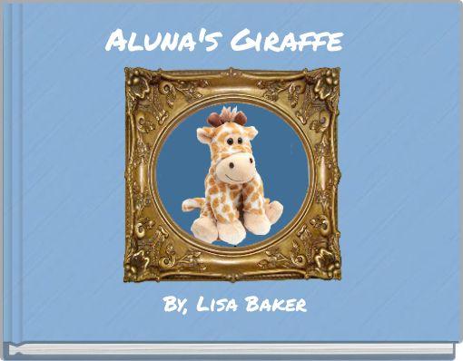 Aluna's Giraffe