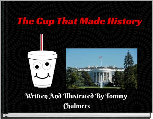 The Cup That Made History