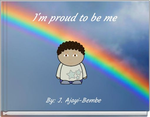 I'm proud to be me