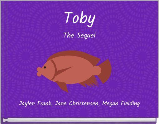 TobyThe Sequel