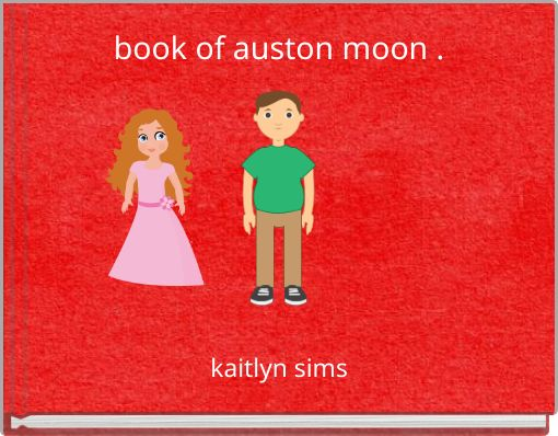 book of auston moon .