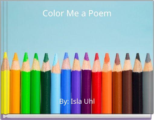 Color Me a Poem