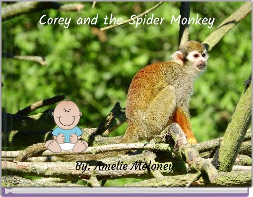 Corey and the Spider Monkey