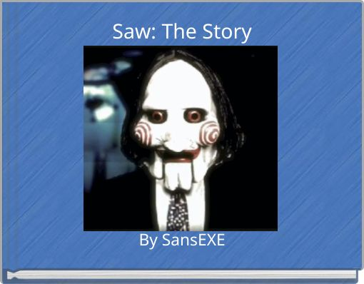 Saw: The Story